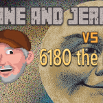 Shane and Jerry versus 6180 the moon (part 1)