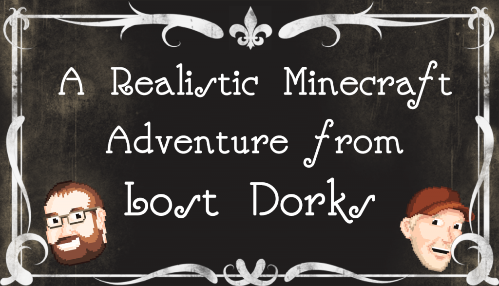 Lost Dorks Minecraft